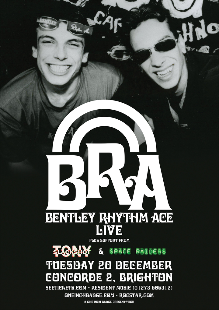 Bentley Rhythm Ace @ Concorde 2 - Brighton, United Kingdom