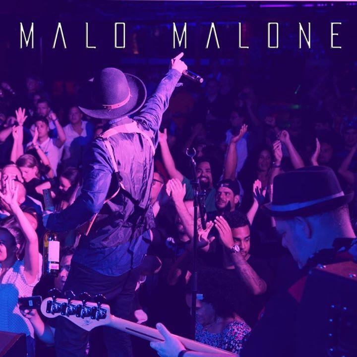 Malo Malone Tour Dates