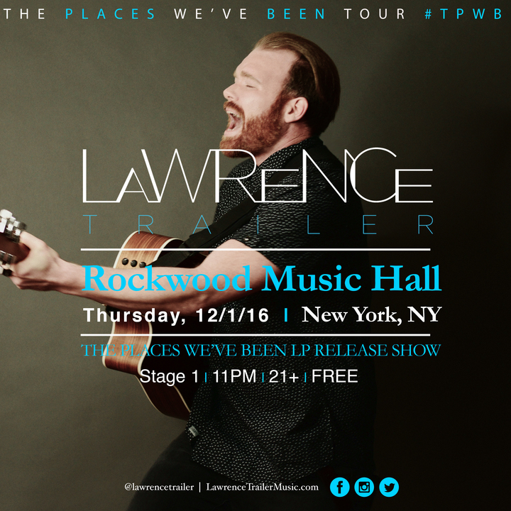 Lawrence Trailer @ Rockwood Music Hall - New York, NY