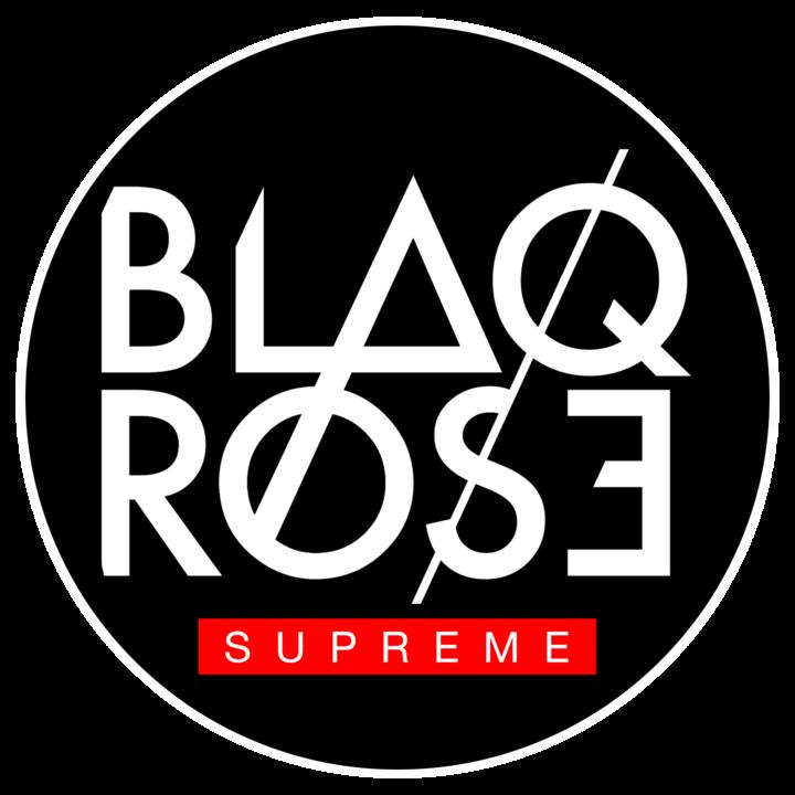 BLAQROSE SUPREME Tour Dates
