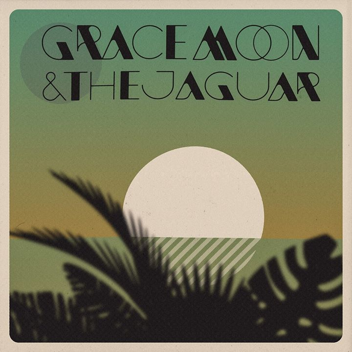 Grace Moon and the Jaguar Tour Dates