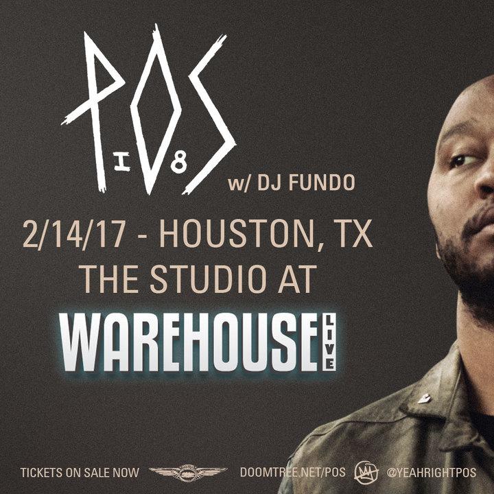 P.O.S. @ The Studio at Warehouse Live - Houston, TX
