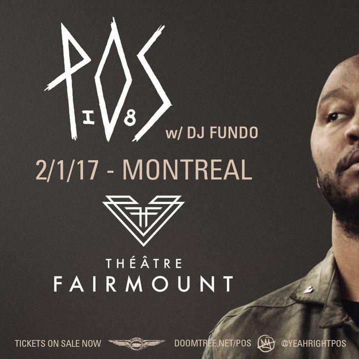 P.O.S. @ Theatre Fairmount - Montréal, Canada