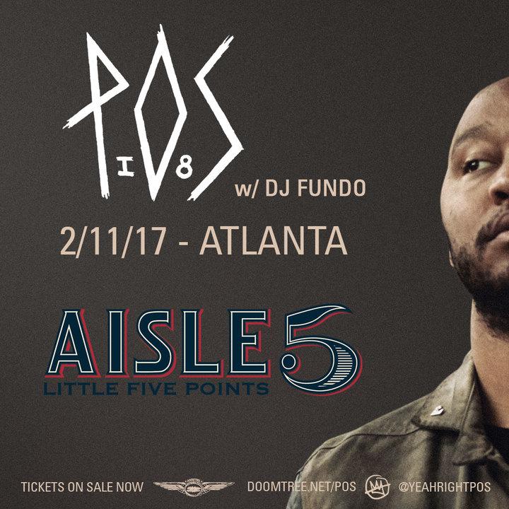 P.O.S. @ Aisle 5 - Atlanta, GA