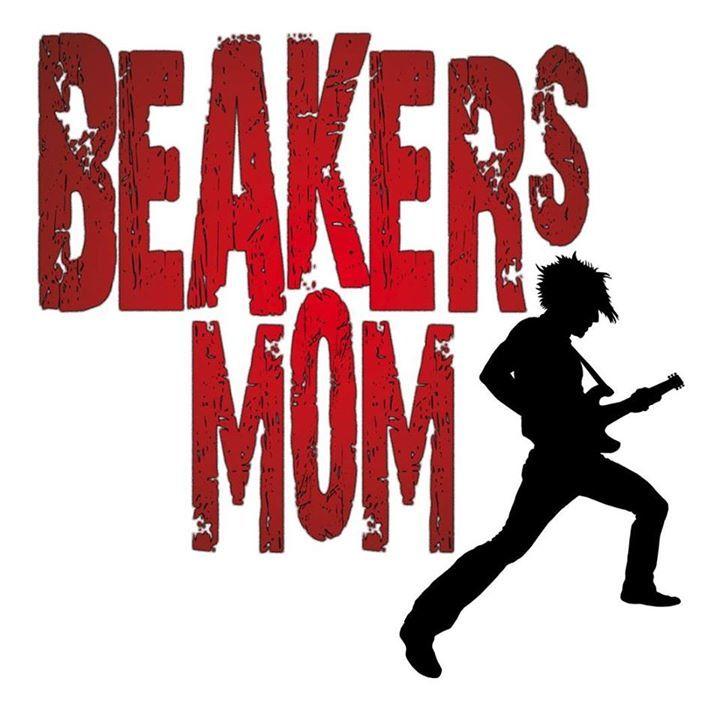 Beakers Mom Tour Dates