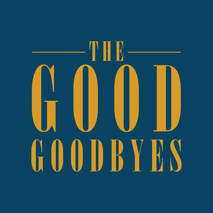 The Good Goodbyes Tour Dates