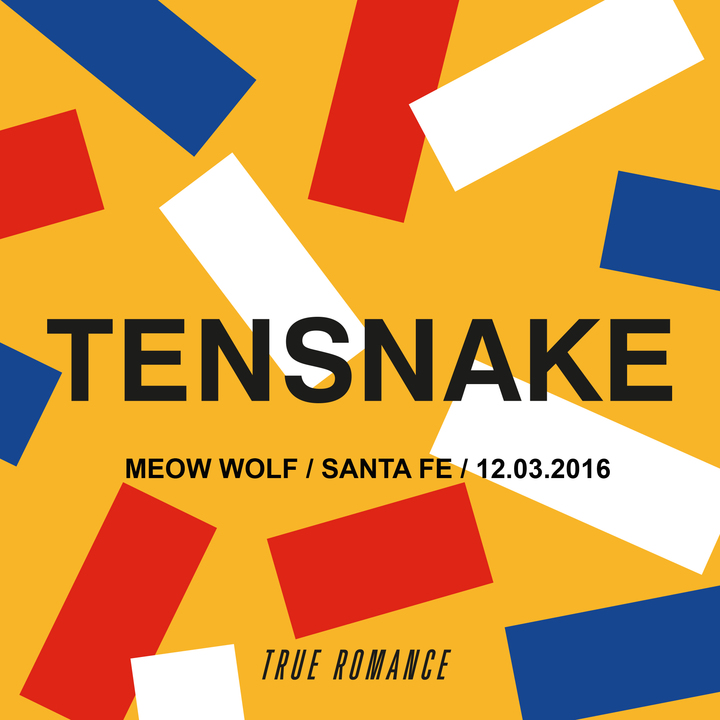 Tensnake @ *RESCHEDULED* Meow Wolf - Santa Fe, NM