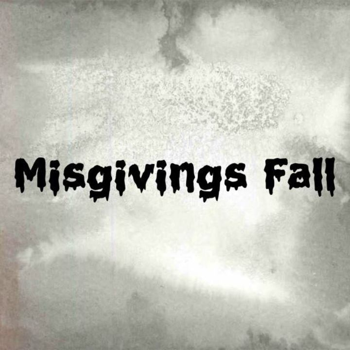 Misgivings Fall ; The Band Tour Dates