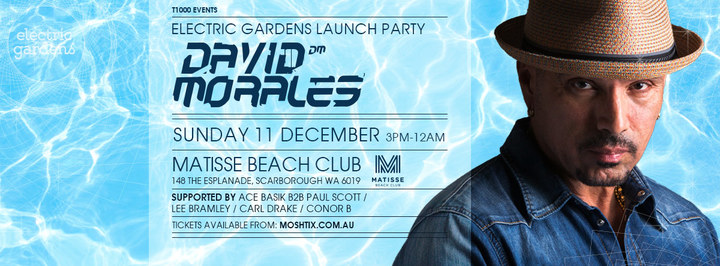 Paul Scott @ Electric Gardens Launch Party with David Morales @ Matisse - Scarborough, Australia