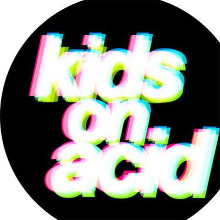 Kids on Acid Tour Dates