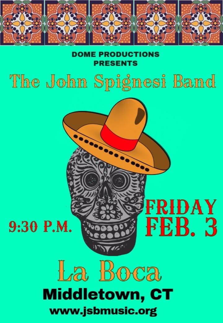 John Spignesi Band - JSB @ La Boca - Middletown, CT