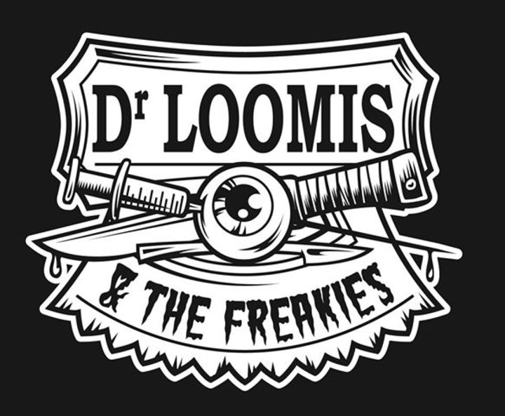 Dr Loomis and the freakies Tour Dates