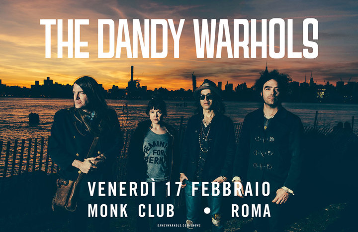 The Dandy Warhols @ Monk - Rome, Italy