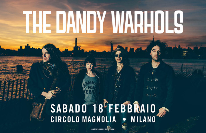 The Dandy Warhols @ Circolo Magnolia - Milan, Italy