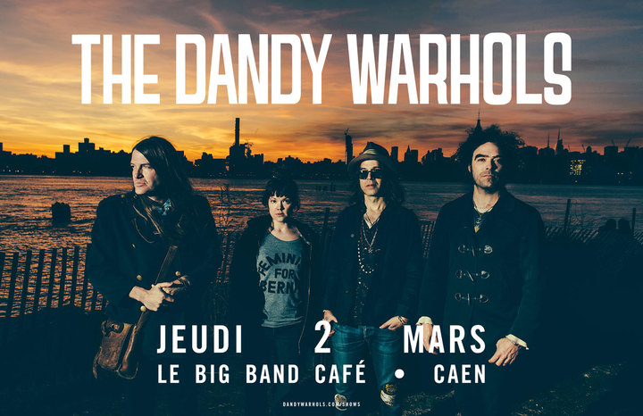 The Dandy Warhols @ BIG BAND CAFE - Hérouville-Saint-Clair, France
