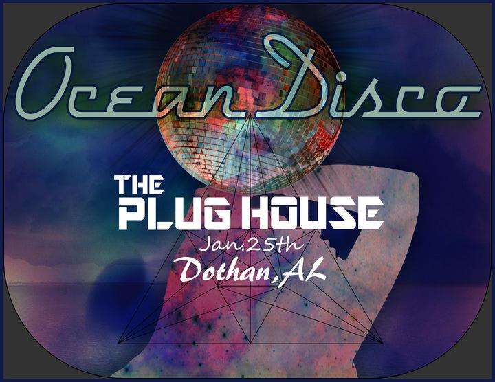 Ocean Disco @ The Plughouse - Dothan, AL