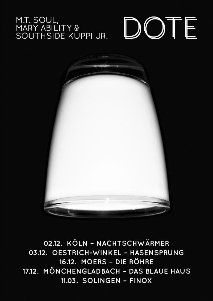 MT Soul, Mary Ability & Southside Kuppi Jr @ Das Blaue Haus - Mönchengladbach, Germany