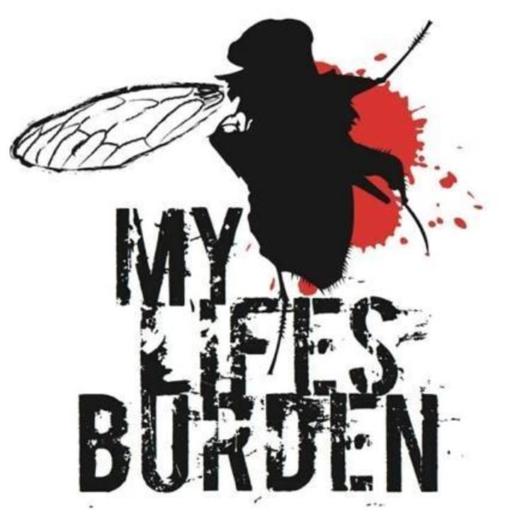 My Lifes Burden Tour Dates