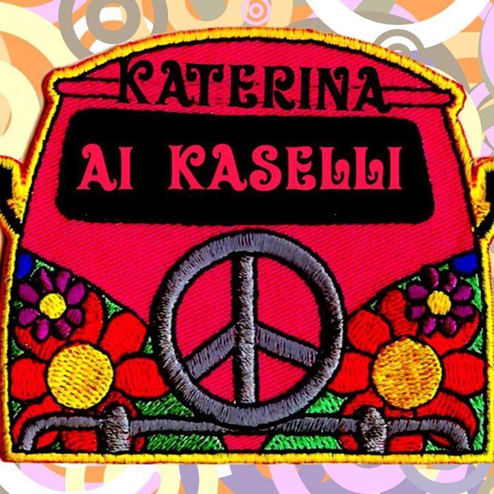 Katerina ai Kaselli Tour Dates