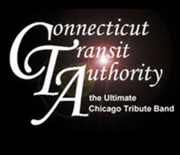 Connecticut Transit Authority -The Ultimate Chicago Tribute Band Tour Dates
