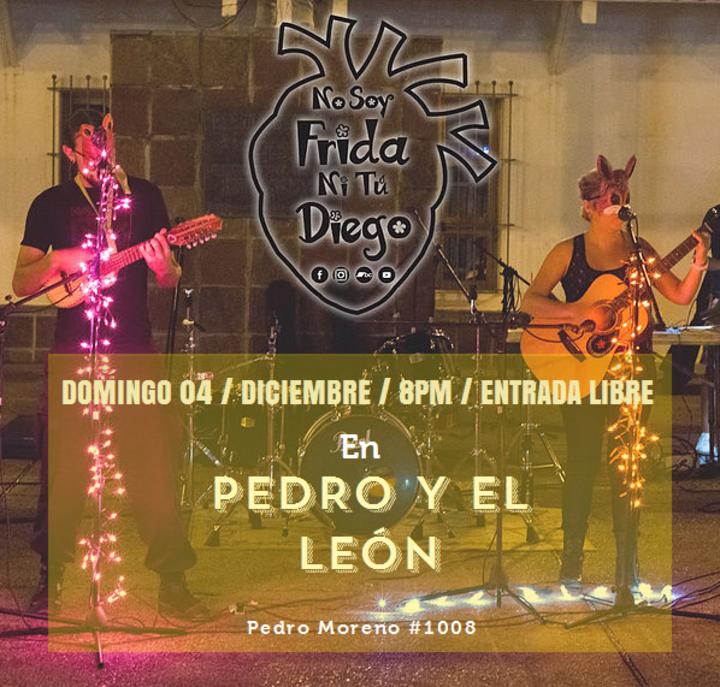No Soy Frida Ni Tú Diego @ Pedro y el León - Guadalajara, Mexico