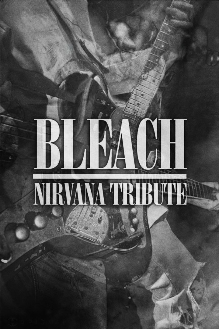 Bleach Nirvana Tribute Tour Dates
