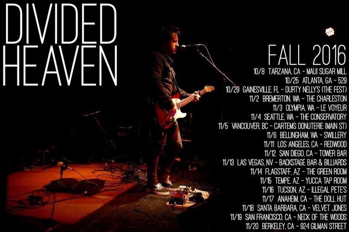 Divided Heaven Tour Dates