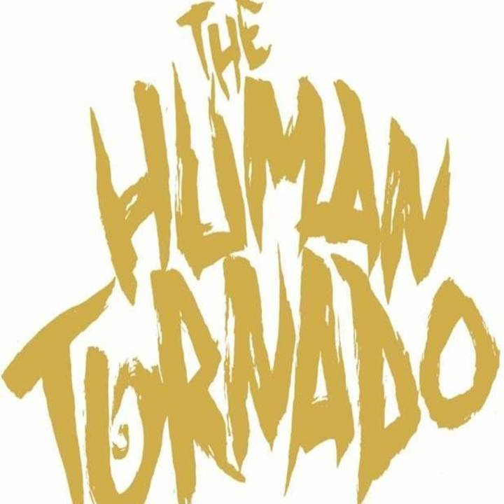 The Human Tornado Tour Dates