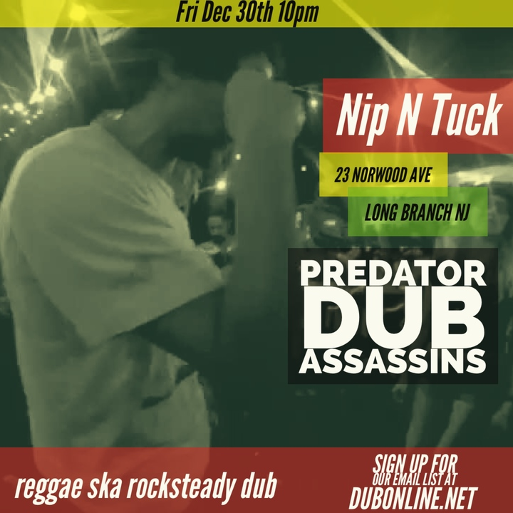 Predator Dub Assassins @ Nip N Tick - Long Branch, NJ