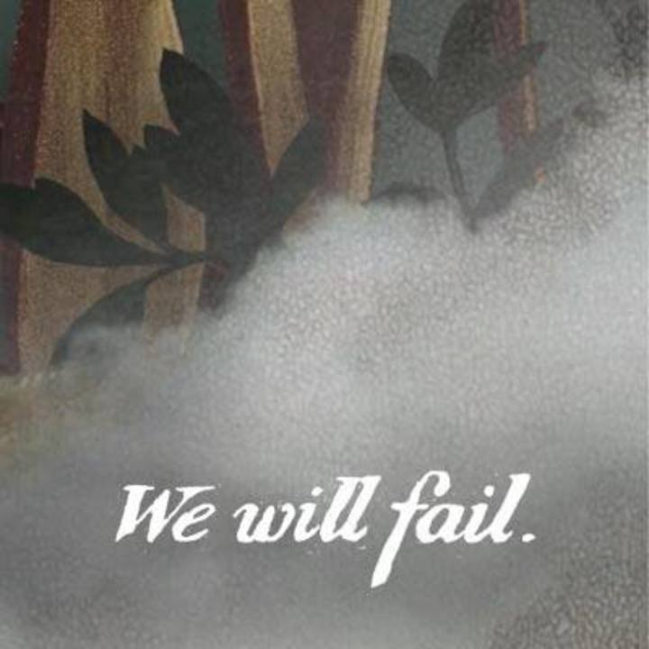 WE WILL FAIL Tour Dates