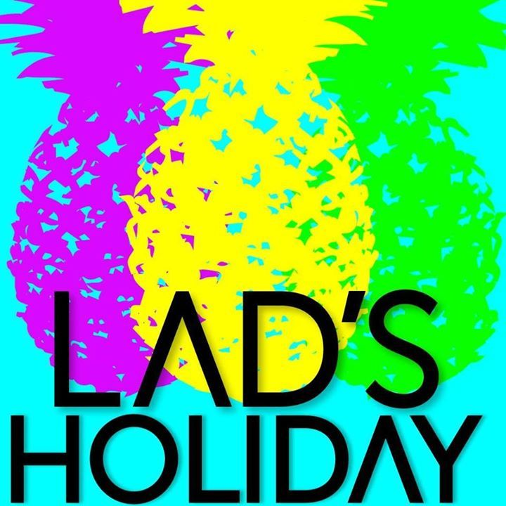 Lads Holiday Music Tour Dates