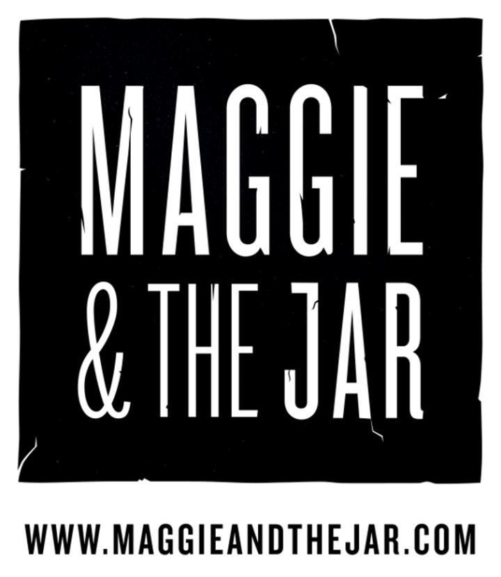 Maggie & The JAR Tour Dates