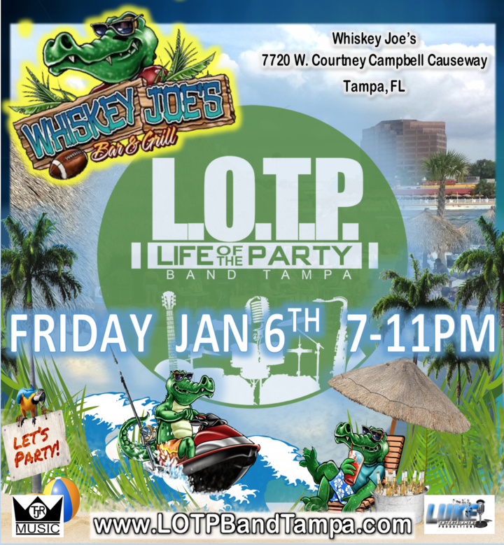 LOTP Band Tampa, FL @ Whiskey Joe's - Tampa, FL