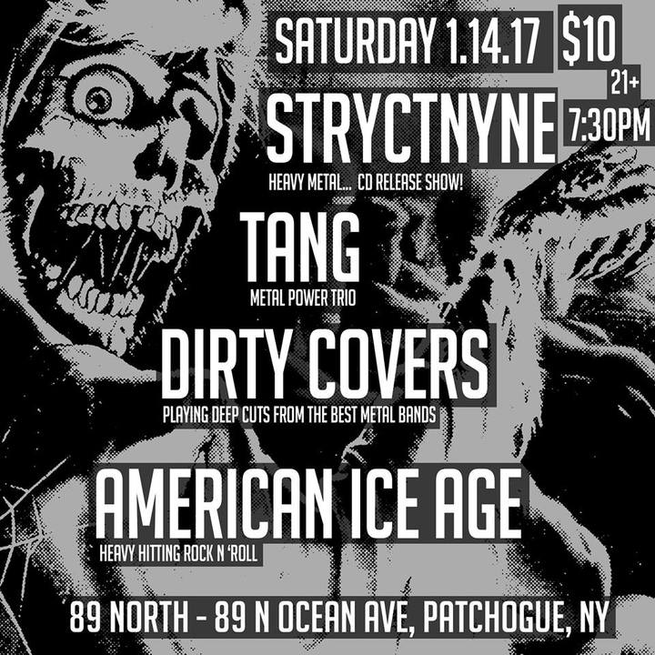Ice Age @ 89 North - Patchogue, NY