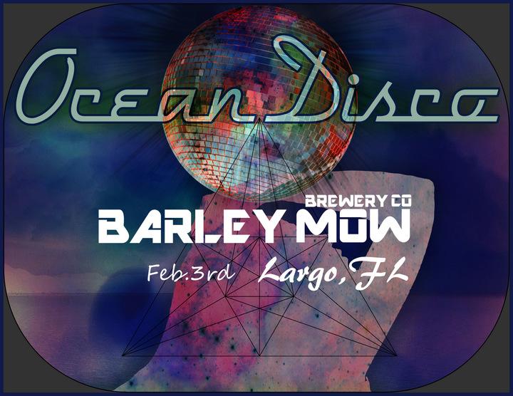Ocean Disco @ Barley Mow Brewing Company - Largo, FL