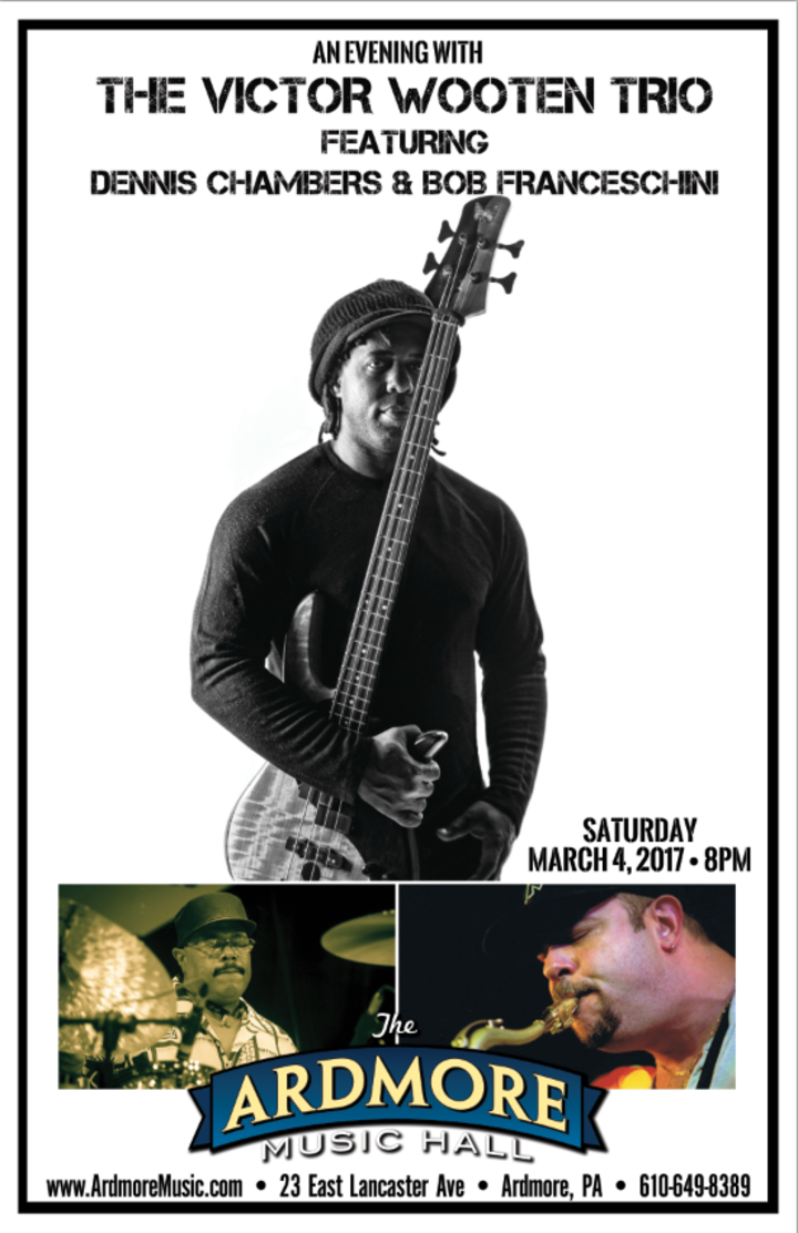 Victor Wooten @ The Ardmore Music Hall - Ardmore, PA