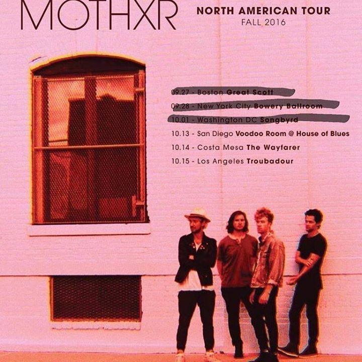 MOTHXR Tour Dates