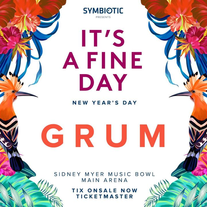 Grum @ Sidney Myer Music Bowl - Melbourne, Australia