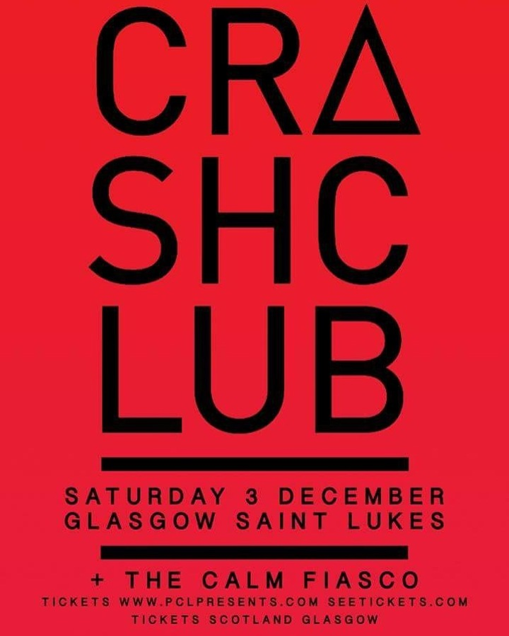 Crash Club @ Saint Luke's  - Glasgow, United Kingdom