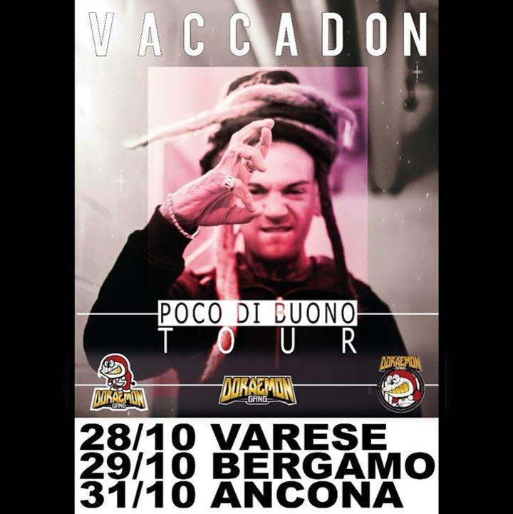 Vacca Tour Dates