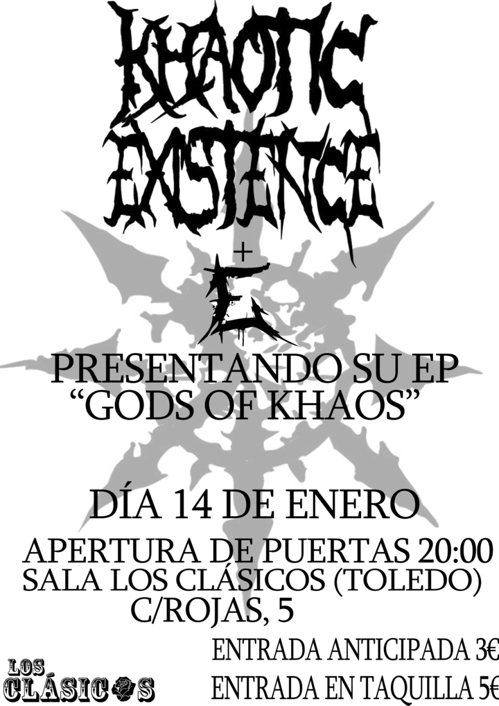 Khaotic Existence @ Sala Los Cásicos - Toledo, OH