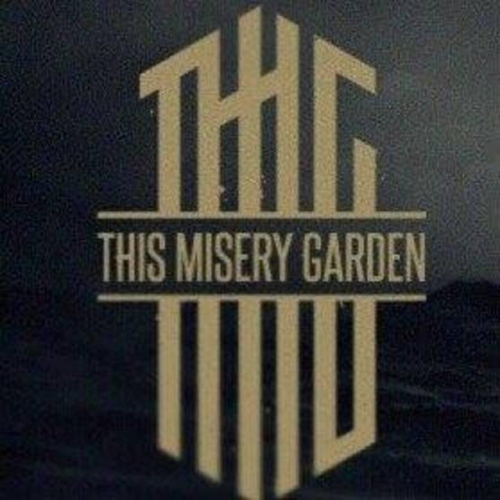 This Misery Garden Tour Dates