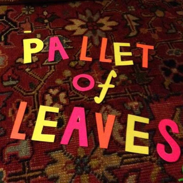 Pallet of Leaves Tour Dates