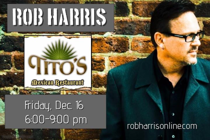 Rob Harris - Songwriter @ Tito's - Spring Hill, TN
