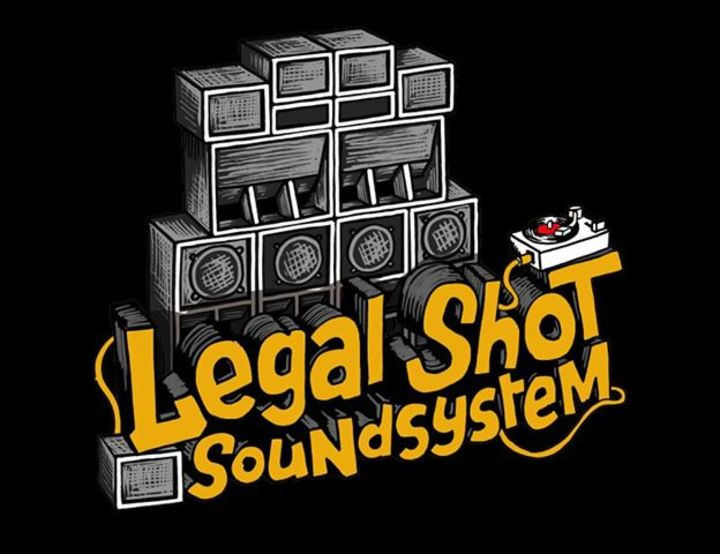 Legal Shot Sound System Tour Dates