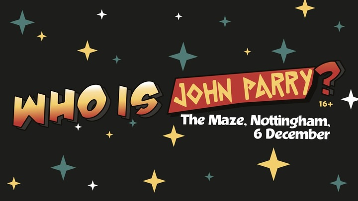 John Parry @ The Maze - Nottingham, United Kingdom