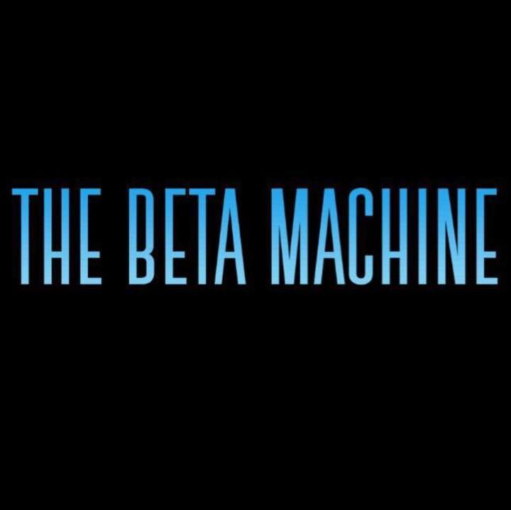 The Beta Machine Tour Dates