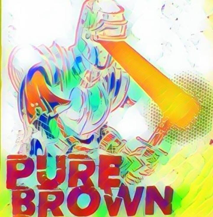 Pure Brown Tour Dates