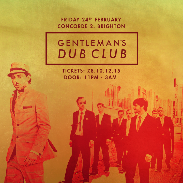 Gentleman's Dub Club @ Concorde 2 - Brighton, United Kingdom