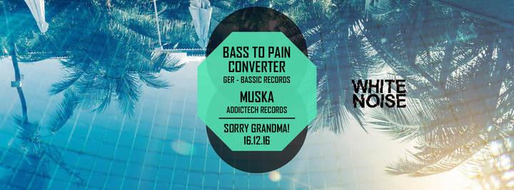 Bass To Pain Converter @ Sorry Grandma! - Melbourne, Australia
